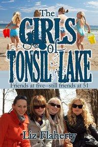 The Girls of Tonsil Lake by Liz Flaherty