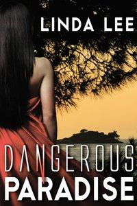 Dangerous Paradise
