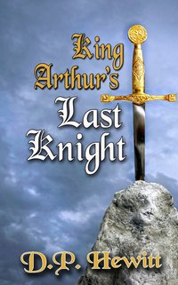 King Arthur's Last Knight