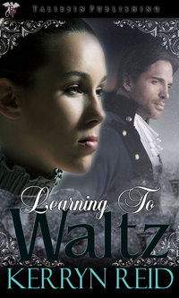 Learning to Waltz by Kerryn Reid