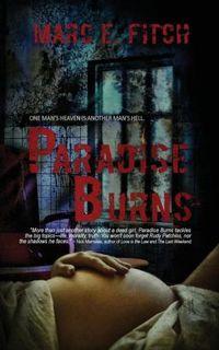 Paradise Burns
