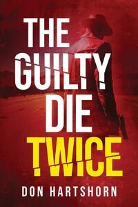 The Guilty Die Twice