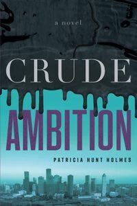 Crude Ambition