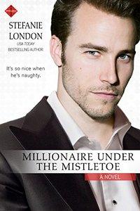 Millionaire Under the Mistletoe