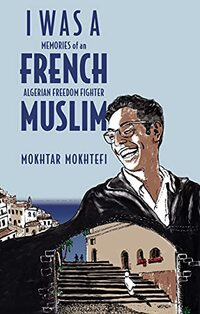 I Was a French Muslim