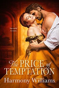 The Price of Temptation