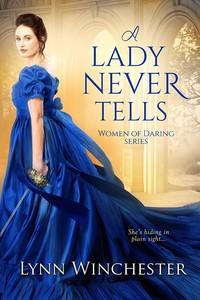 A Lady Never Tells