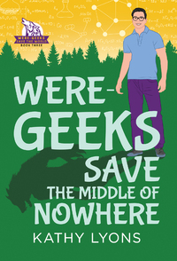 Were-Geeks Save the Middle of Nowhere