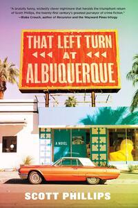 That Left Turn at Albuquerque