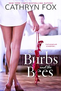 The Burbs and the Bees