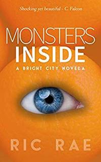 Monsters Inside: A Bright City Novella