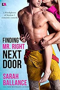 Finding Mr. Right Next Door