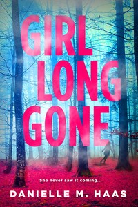 Girl Gone Long