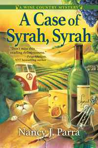 A Case of Syrah, Syrah