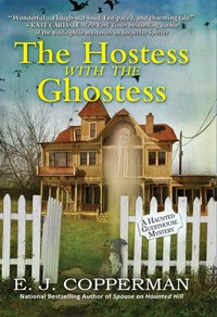 The Hostess With the Ghostess