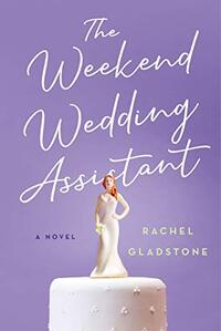 The Weekend Wedding Assistant