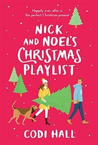 Nick and Noel's Christmas Playlist