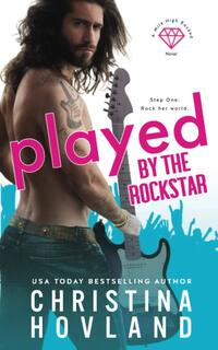 Played by the Rockstar