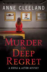 Murder in Deep Regret