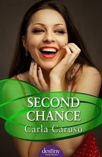 Second Chance by Carla Caruso