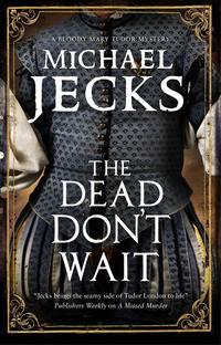 The Dead Don't Wait