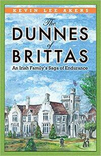 The Dunnes of Brittas: An Irish Family's Saga of Endurance