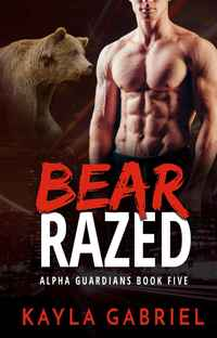 Bear Razed