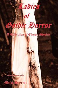 Ladies of Gothic Horror