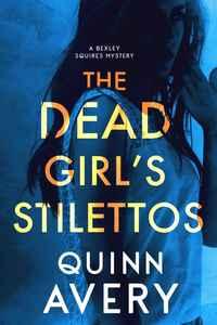The Dead Girl's Stilettos