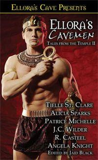 Ellora's Cavemen: Tales from the Temple II by Angela Knight