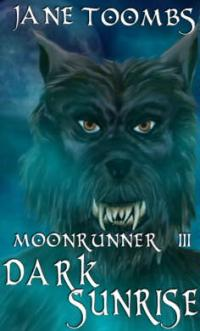 Moonrunner III: Gathering Darkness by Jane Toombs
