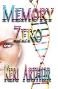 Memory Zero by Keri Arthur