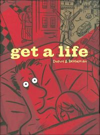 Get a Life by Charles Berberian