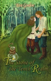 The Stone Of The Tenth Realm by Eva Gordon