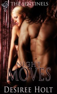 Night Moves by Desiree Holt