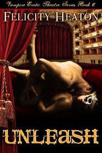 Unleash by Felicity Heaton