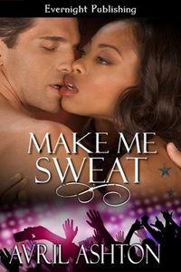 Make Me Sweat
