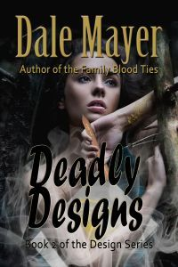 Deadly Designs by Dale Mayer