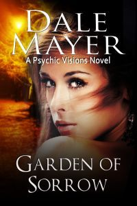 Garden of Sorrow by Dale Mayer