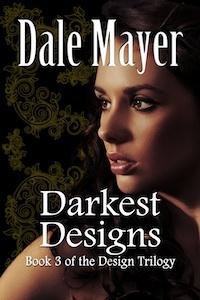 Darkest Designs by Dale Mayer