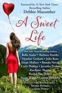 A Sweet Life Boxed Set by Bella Andre