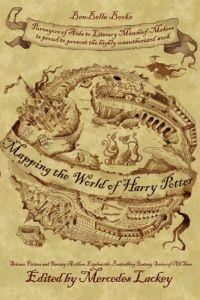 Mapping the World of Harry Potter by Mercedes Lackey