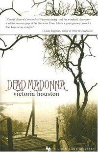 Dead Madonna by Victoria Houston