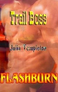 Trail Boss by Julia Templeton