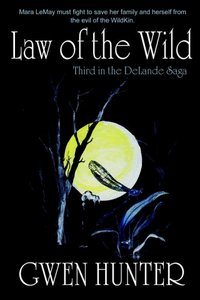 Law Of The Wild by Gwen Hunter