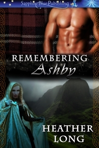 Remembering Ashby by Heather Long