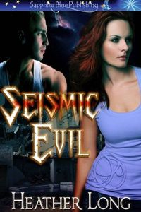 Seismic Evil by Heather Long