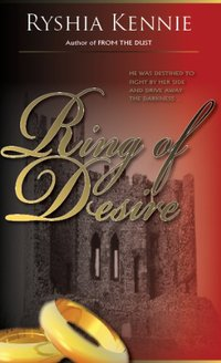 Ring of Desire by Ryshia Kennie