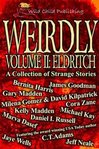 Weirdly, A Collection of Strange Tales, vol. 2