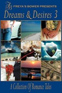 Dreams & Desires, Vol. 3 by Gemma Halliday